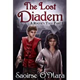 The Lost Diadem (A Rogue&#39;s Tale)
