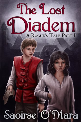 The Lost Diadem (A Rogue's Tale Book 1)