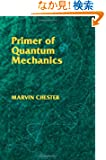 Primer of Quantum Mechanics (Dover Books on Physics)