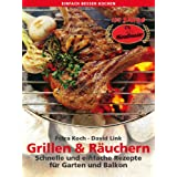 """Grillen und R�uchern. Schnelle und einfache Rezepte f�r Garten und Balkon (einfach besser kochen)von """"Petra Koch"""""""
