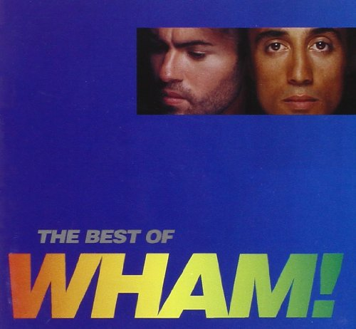 Wham! - Wake Me Up Before You Go - Zortam Music