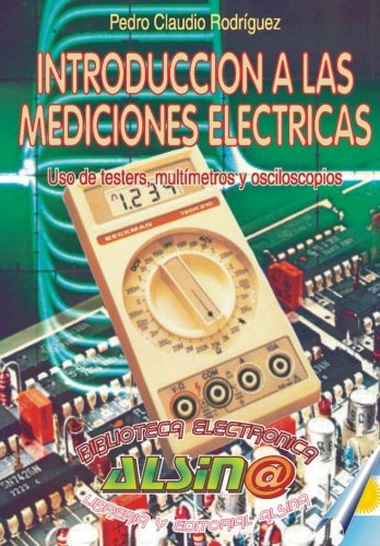 Introduccion a las Mediciones Elelctricas (Spanish Edition)