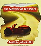 The Patience of the Spider: An Inspector Montalbano Mystery (Inspector Montalbano Mysteries) Andrea Camilleri
