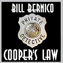 Cooper's Law: Four Short Cooper Stories (       UNABRIDGED) by Bill Bernico Narrated by Gregg Rizzo
