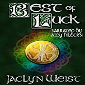 Best of Luck: The Luck Series, Book 3 | Jaclyn Weist