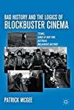 Bad History and the Logics of Blockbuster Cinema: Titanic, Gangs of New York, Australia, Inglourious Basterds