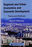 Regional and Urban Economics and Economic Development: Theory and Methods