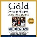 The Gold Standard: Building a World-Class Team Hörbuch von Mike Krzyzewski Gesprochen von: Jamie K. Spatola