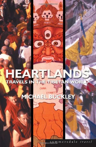 Heartlands: Travels in the Tibetan World
