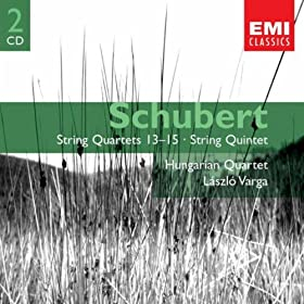 Schubert: String Quartets 13-15 & String Quintet