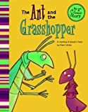 The Ant and the Grasshopper: A Retelling of Aesop's Fable (My First Classic Story)
