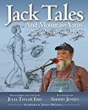 Jack Tales and Mountain Yarns As Told by Orville Hicks