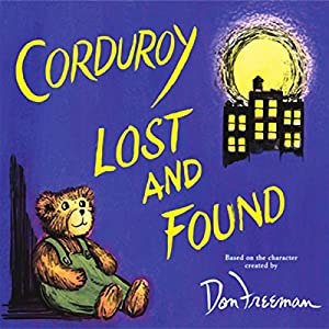 Corduroy Lost and Found Audiobook