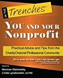 img - for YOU and Your Nonprofit: Practical Advice and Tips from the CharityChannel Professional Community book / textbook / text book
