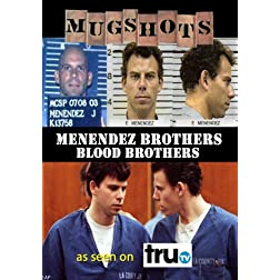 Mugshots: Menendez Brothers - Blood Brothers (Amazon.com exclusive)