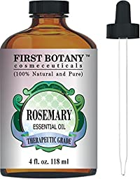 First Botany Cosmeceuticals Rosemary Essential Oil Big 4 fl. oz. - 100% Pure & Natural Premium & Therapeutic Grade - Great for Hair Strengthening & Growth, Dandruff as well Pain Relief for Men and Women