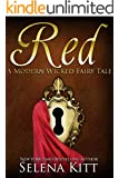 Red (Modern Wicked Fairy Tales Book 5)