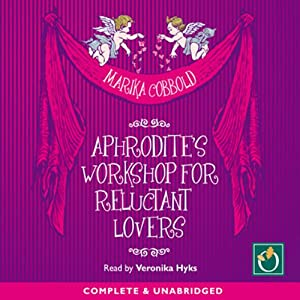 Aphrodite's Workshop for Reluctant Lovers Audiobook