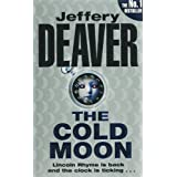 "The Cold Moon.von ""Jeffery Deaver"""
