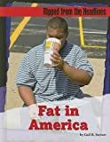 Fat in America (Ripped from the Headlines)