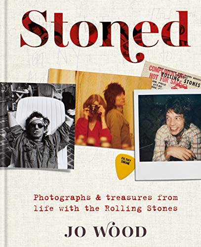 Stoned Photographs & treasures from life with the Rolling Stones [Wood, Jo] (Tapa Dura)