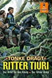 Ritter Tiuri (German Edition) (3407740425) by Dragt, Tonke