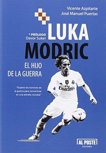 Luka Modric El Hijo De La Guerra