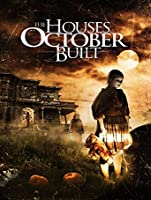 The Houses October Built [HD]