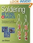 Soldering Beyond the Basics: Techniqu...
