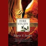 Fire Study (       UNABRIDGED) by Maria V. Snyder Narrated by Gabra Zackman