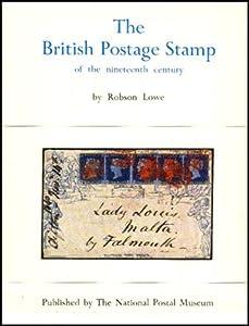 The British Postage Stamp of the Nineteenth Century