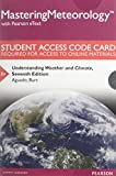 img - for MasteringMeteorology with Pearson eText -- Standalone Access Card --Understanding Weather and Climate (7th Edition) book / textbook / text book
