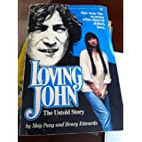 Loving John: The Untold Story ~ May Pang