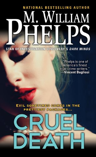 M. William Phelps - Cruel Death