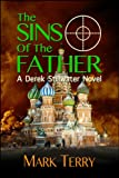 The Sins of the Father (Derek Stillwater Thriller Book 6)