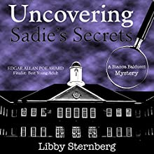 Uncovering Sadie's Secrets: A Bianca Balducci Mystery (       UNABRIDGED) by Libby Sternberg Narrated by Kaitlyn Radel