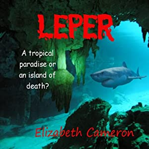 The Leper | [Elizabeth Cameron]