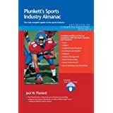Plunkett's Sports Industry Almanac 2011: Sports Industry Market Research, Statistics, Trends &Leading; Companies