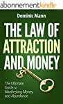 The Law of Attraction and Money: The...