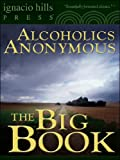 Alcoholics Anonymous: the