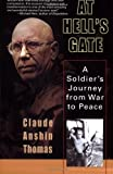 img - for At Hell's Gate: A Soldier's Journey from War to Peace by Thomas, Claude Anshin(January 10, 2006) Paperback book / textbook / text book