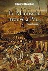 Le Manuscrit trouvé à Pau par Mouchet
