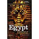 National Geographic Investigates: Ancient Egypt: Archaeology Unlocks the Secrets of Egypt's Past