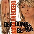 Def,Dumb & Blonde