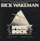 White Rock - Rick Wakeman LP