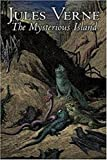 The Mysterious Island (Illustrated)
