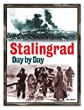 img - for Stalingrad Day by Day book / textbook / text book