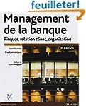 Management de la banque : Risques, re...