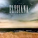 Elysiana | Chris Knopf