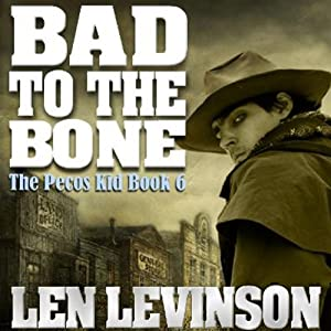 Bad to the Bone | [Len Levinson]